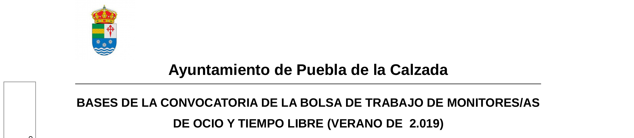 BASES DE LA CONVOCATORIA DE LA BOLSA DE TRABAJO DE MONITORES/AS DE OCIO Y TIEMPO LIBRE (VERANO DE 2.019)