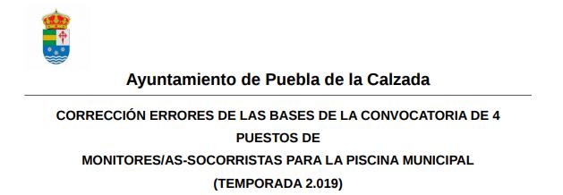 BASES DE LA CONVOCATORIA DE 4 PUESTOS DE MONITORES SOCORRISTAS PARA LA PISCINA MUNICIPAL (TEMPORADA 2.019)
